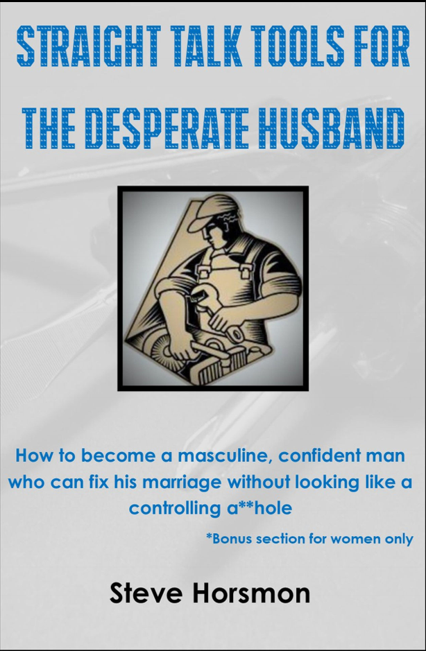 Straight Talk Tools for the Desperate Husband